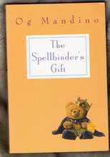 The Spellbinder's Gift by Og Mandino