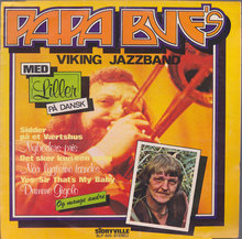 Papa Bue's Viking Jazzband – Med Liller