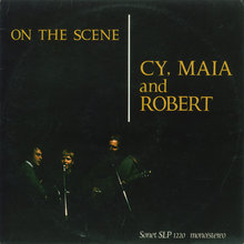 Cy Maia and Robert  - On the Scene