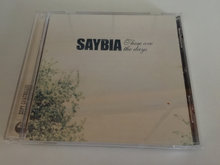 Saybia / These are the days