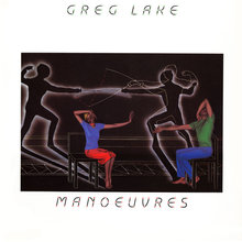 Greg Lake - Manoeuvres