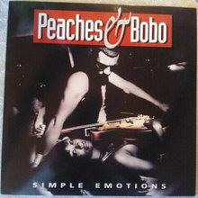Peaches & Bobo - Simple Emotions