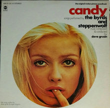The Byrds And  Steppenwolf - Candy
