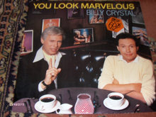 LP: BILLY CRYSTAL - YOU LOOK MARVELOUS -