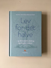 Lev for det halve